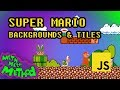 Code Super Mario in JS (Ep 1) - Backgrounds & Tiles