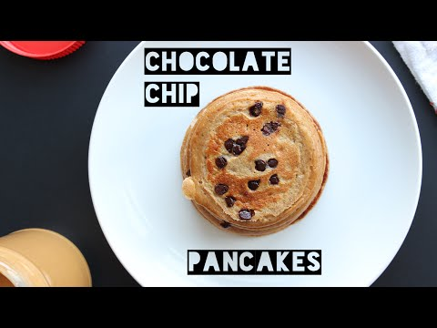 How To Make Healthy Chocolate Chip Peanut Butter Banana Pancakes   Protein Pancake Recipe