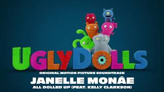 Janelle Monáe - All Dolled Up (feat. Kelly Clarkson) [Official Visualizer]