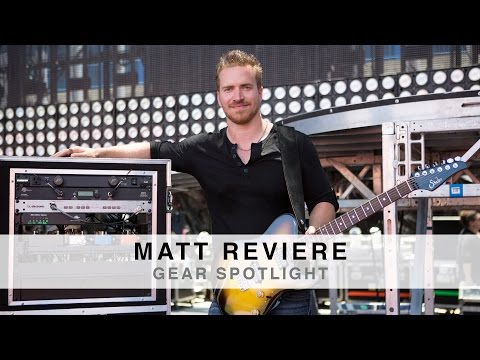 MATT REVIERE - GEAR SPOTLIGHT