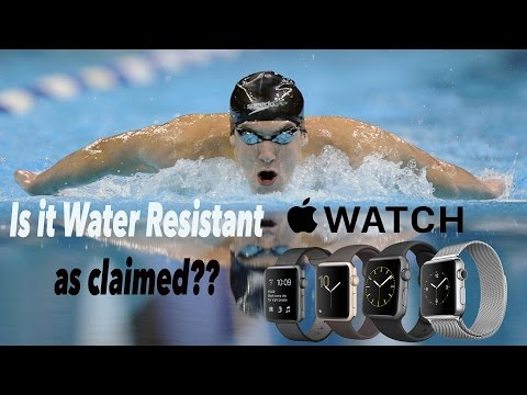Is Apple Watch really water resistant as claimed?