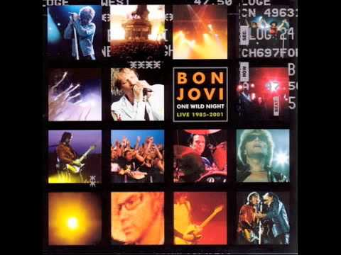 Bon Jovi - Something For The Pain [One Wild Night Live]