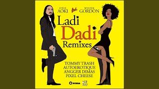 Ladi Dadi (Autoerotique Remix)