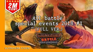 All Battle Special Events 2018 #1