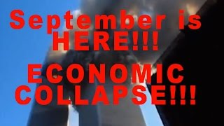 September Is HERE! - Economic Collapse