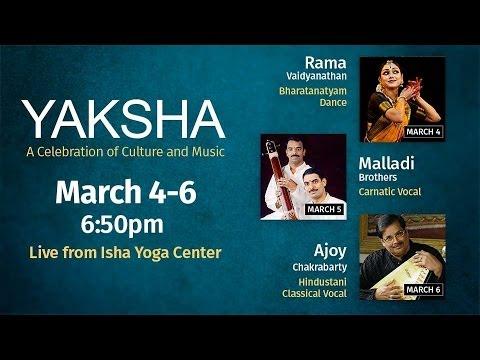 Yaksha 2016 - Live from Isha Yoga Center [DAY 2]
