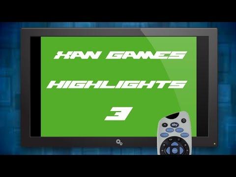 Xan Games Highlights #3