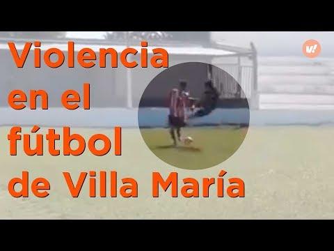 """Violencia en el Fútbol de Villa Maria:  Patada """"karateca"""" y agresión a los árbritros"""