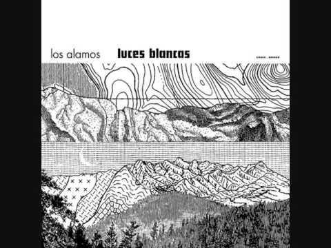 Los Alamos - Luces blancas (2014) [Full Album]