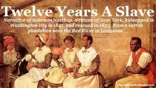TWELVE YEARS A SLAVE by Solomon Northup - FULL Audio Book | Greatest Audio Books 12