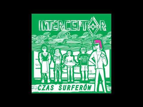 Interceptor - Czas Surferów (EP, 2019)