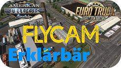 ETS2 | ATS: FlyCam - Aus dem LKW aussteigen und fliegen - Consolenbefehle