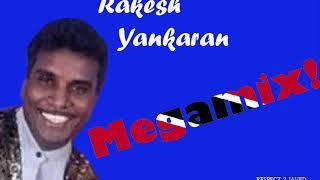 Rakesh Yankaran Megamix