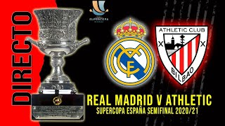 ● DIRECTO : REAL MADRID vs ATHLETIC | SUPERCOPA DE ESPAÑA COMENTANDO EN VIVO