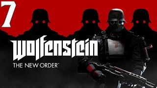 Wolfenstein: The New Order #7