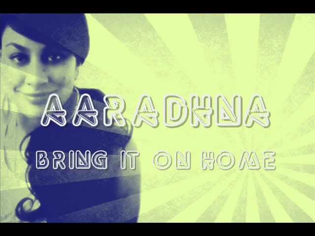 aaradhna-bring-it-on-home-lyrics-coco-crew