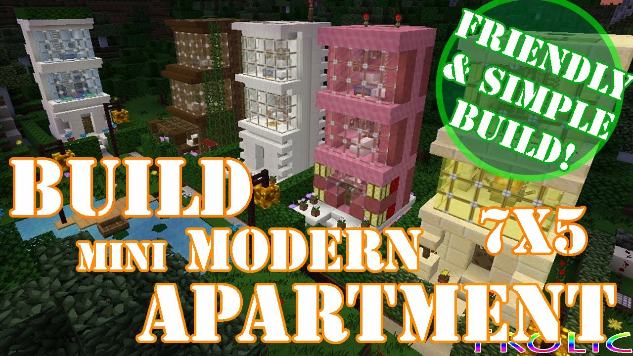 Minecraft Build A Modern House Mini Apartment 7x5 Easy You