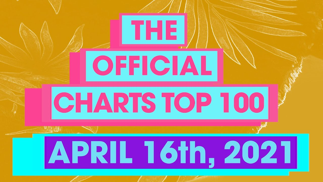 Download UK Official Singles Chart Top 100 (16th April, 2021)