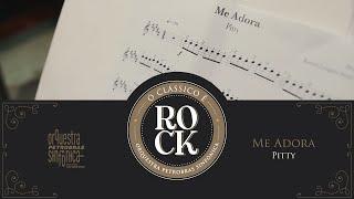 Orquestra Petrobras Sinfônica - Me Adora (Pitty)