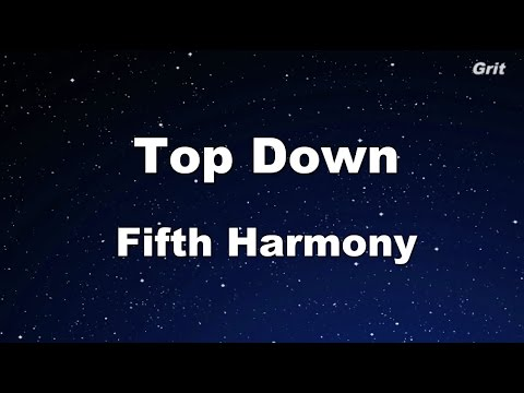 Top Down - Fifth Harmony Karaoke 【With Guide Melody】Instrumental