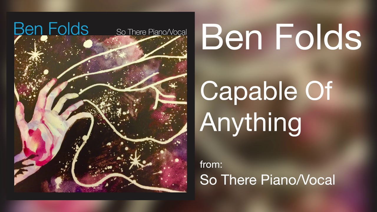 ben-folds-capable-of-anything-audio-only-new-west-records