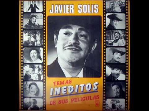 Javier Solís - Temas Inéditos De Sus Películas / Álbum 1984