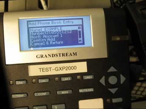 Grandstream Phone Book Entry Method Demonstrated - Youtube