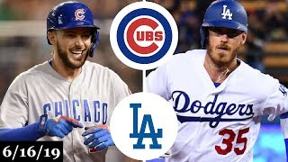 Chicago Cubs Vs Los Angeles Dodgers - Full Game Highlights | June 16, 2019 | 201