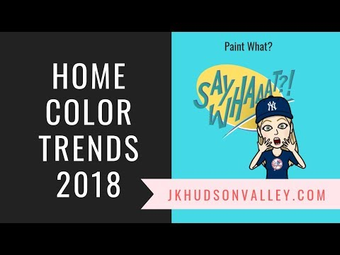 Home Color Trends 2018
