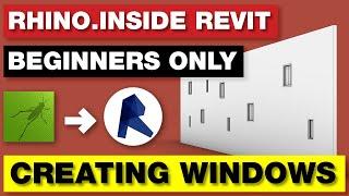 Rhino Inside Revit | Creating Windows Tutorial