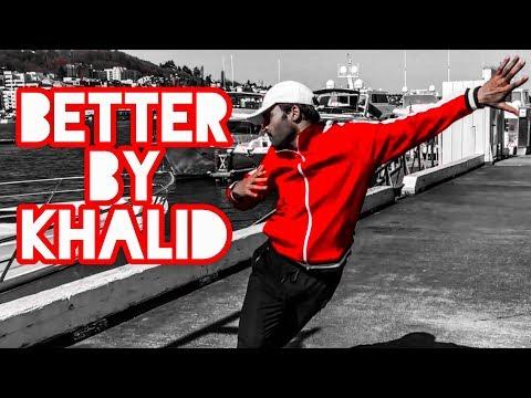 Better - Khalid   Dance Cover   Arpit Goyal
