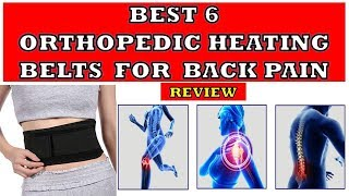 Best 6 Orthopedic Heating Belts & Pads - Review | For Back Pain Joint pain Muscular pain
