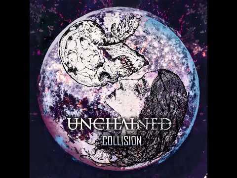 Unchained - Collision [Full Album Stream]