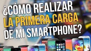 ¿Cómo debo hacer la primera carga de mi teléfono android o cualquier otro? | GUIA PARA DUMMIES