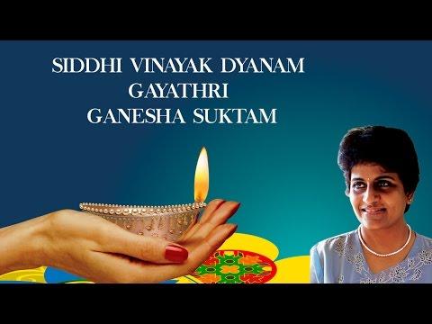 Siddhi Vinayak Dyanam, Gayathri, Ganesha Suktam | Shri Ganesh Lakshmi | Uma Mohan | Devotional