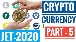 JET 2020 | CRYPTOCURRENCY | CURRENT INDUSTRIAL TRENDS | PART - 5