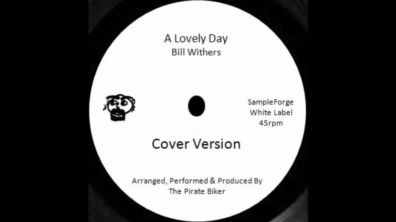 A Lovely Day Bill Withers Acapella Cover Version