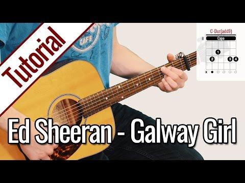 Ed Sheeran - Galway Girl   Gitarren Tutorial Deutsch
