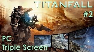 Titanfall - Triple Screen - PC Gameplay - nVidia Surround 6000x1080