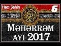 Məhərrəm ayı söhbəti - 6 (27.09.2017)