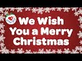 We wish you a merry christmas with lyrics christmas carol  amp  song kids love to sing