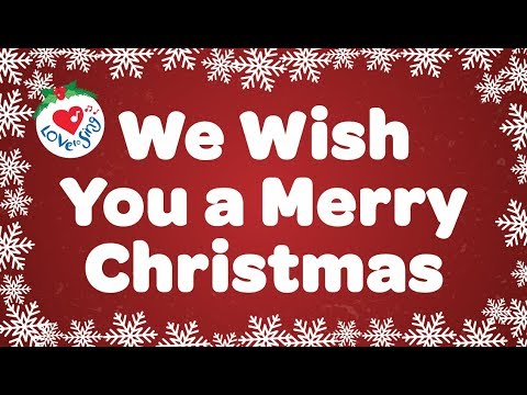 merry christmas jesus loves you. we wish you a merry christmas with lyrics carol u0026 song kids love to sing jesus loves
