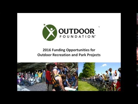 WEBINAR 2016 Funding Opportunities for Outdoor Youth Programs 032316