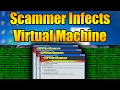 Scammer Infects My VM and Deletes My Programs | Tech Support Scammer Trolling