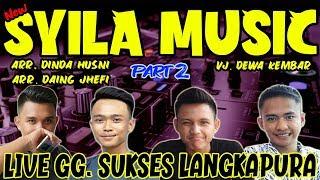Download lagu SYILA MUSIC LIVE GG. SUKSES LANGKAPURA PART 2 - REMIX LAMPUNG TERBARU 2019 || Aahheee