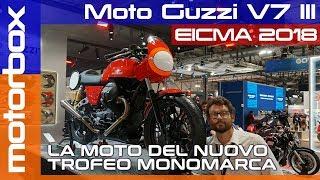 Moto Guzzi V7 III a Eicma 2018   La moto del nuovo monomarca