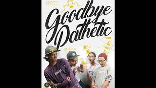 Goodbye Pathetic - Rindu ( Official Lyric )