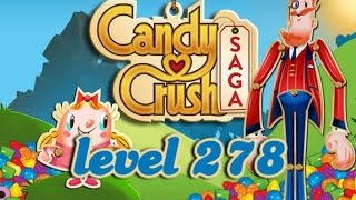 Candy Crush Saga Level 278 - ★★★ - 238,120