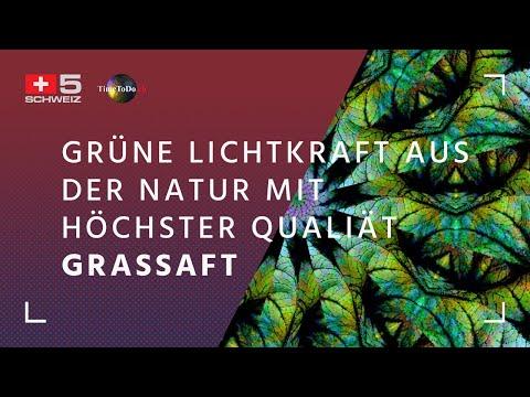 Grüne Lichtkraft aus der Natur mit höchster Qualiät - Grassaft | TimeToDo vom 16.05.2019