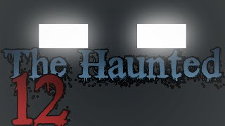 "THE HAUNTED: Episode 12 - ""Temptation"""